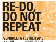 "Exposition des étudiants du Pavillon Bosio : ""Re do, do not repeat"""